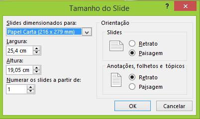 Você pode definir as configurações dos seus slides na caixa de diálogo Tamanho do Slide.