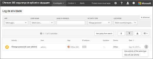 Em segurança de aplicativo de nuvem do Office 365, escolha investigar > log de atividade.