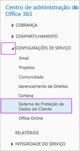 Configurações do serviço Sistema de Proteção de Dados do Cliente no Centro de administração