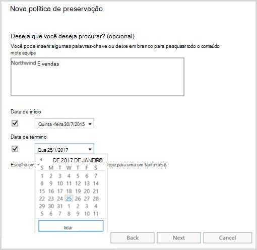 Usando palavras-chave e intervalos de datas como filtros ao criar uma política de preservação
