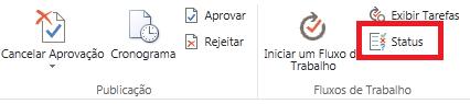 Faixa de opções mostrando o botão de status da aprovação