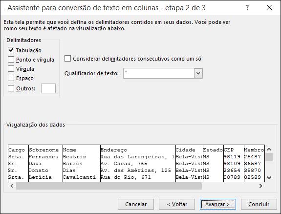 As opções de Delimitadores são realçadas no Assistente de Importação de Texto.
