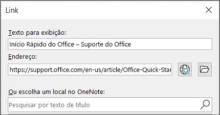 Captura de tela da caixa de diálogo de link no OneNote. Contém dois campos a serem preenchidos: Texto para exibição e Endereço.
