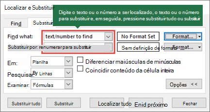 Pressione Ctrl + H para iniciar a caixa de diálogo substituir.