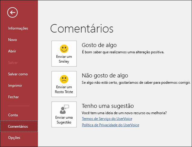 Clique em Arquivo > Comentários para enviar comentários ou sugestões sobre o Access para a Microsoft