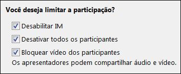 Captura de tela das opções de limitar participação