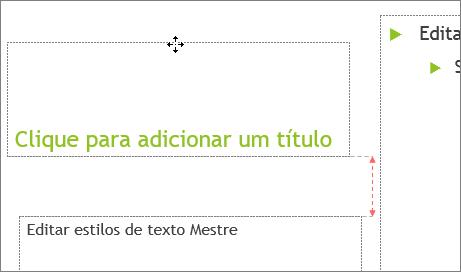 Mover um espaço reservado em um slide