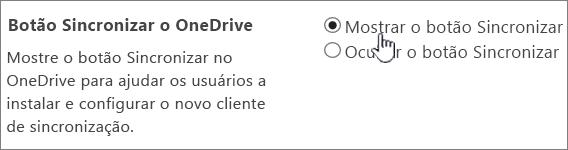 Configurações do administrador para o botão de sincronização do OneDrive