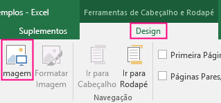 Mostra o botão Imagem na faixa de opções Design.