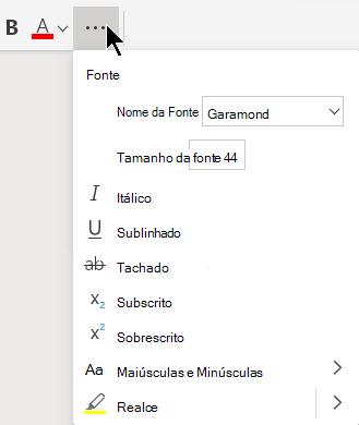 Cada botão de reticências na faixa de opções abre um menu mostrando os comandos do botão mais relacionados.