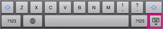 Toque na tecla Teclado no canto inferior direito para ocultar o teclado