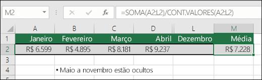 Usando SOMA com outras funções.  A fórmula na célula M2 é =SOMA(A2:L2)/CONT.VALORES(A2:L2).  Observação: as colunas de maio a novembro estão ocultas para maior clareza.