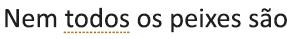 Um erro de estilo de escrita marcado com um sublinhado dourado pontilhado