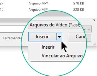 """Na caixa de diálogo Inserir Vídeo, escolha entre Inserir (ou seja, """"Incluir"""") ou Vincular ao Arquivo."""