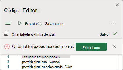Mensagem de erro do editor de código informando que o script foi executado com erros. Pressione o botão logs para saber mais.