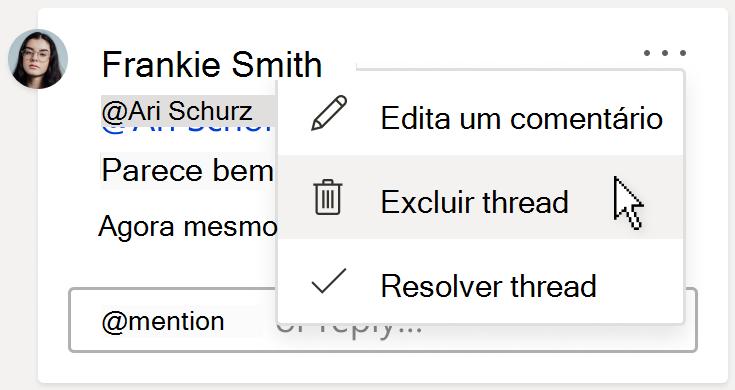 Uma imagem de um comentário, mostrando a opção Excluir thread no menu mais ações do thread no cartão de comentário.
