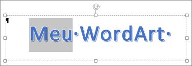 Texto de WordArt parcialmente selecionado