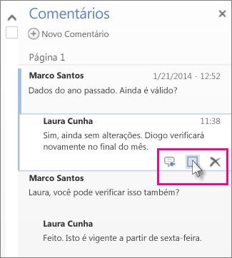 Imagem do comando para marcar comentários como Concluídos. Clique em um comentário para exibir o comando.
