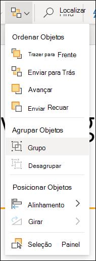 O menu organizar mostrando objetos de grupo