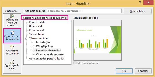 Mostra a caixa de diálogo com a opção Inserir link no mesmo documento selecionada