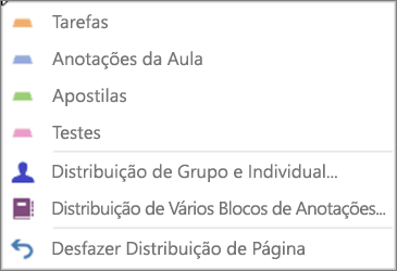 Distribuir Lista Suspensa de Páginas com Tarefas, Anotações de Classe, Folhetos, Testes, Distribuição de Grupo e Individual, Distribuição para Vários Blocos de Anotações e Desfazer Distribuição de Página.