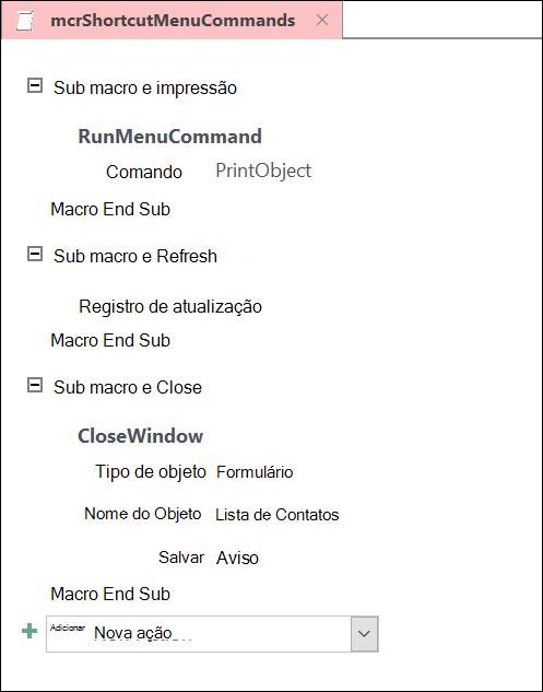 Captura de tela da janela de design de macro do Access com três instruções de submacro.