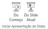 Comece a apresentar alternando para a guia Exibir e escolhendo um dos botões Iniciar Apresentação de Slides.