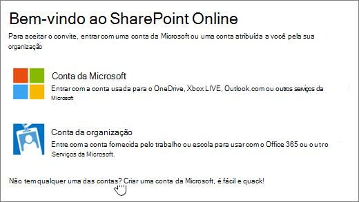 Uma captura de tela mostrando a tela de entrada do SharePoint Online, com o link para criar uma conta da Microsoft selecionada.