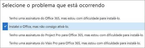 Mostra a opção de ativação do Office no Assistente de Recuperação e Suporte