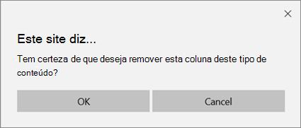 Prompt de confirmação do SharePoint ao remover uma coluna de um tipo de conteúdo de lista ou biblioteca