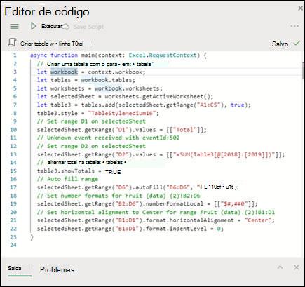 Quando você selecionar um script na lista de scripts, ele será exibido em um novo painel que também mostra o código de TypeScript.