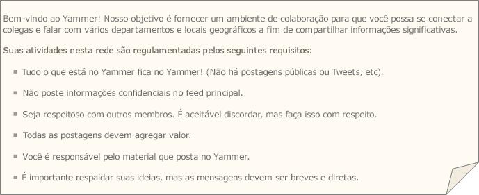 Uma política de amostra do Yammer