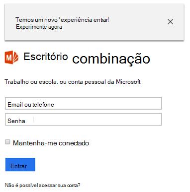 Você será solicitado a entrar usando sua conta do Office 365.