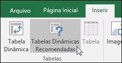 Vá até Inserir > Tabelas Dinâmicas Recomendadas para fazer o Excel criar uma Tabela Dinâmica para você