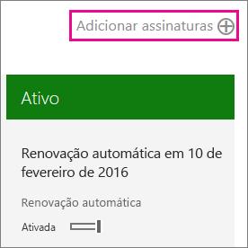 Link Adicionar Assinaturas na página Assinaturas do centro de administração do Office 365.