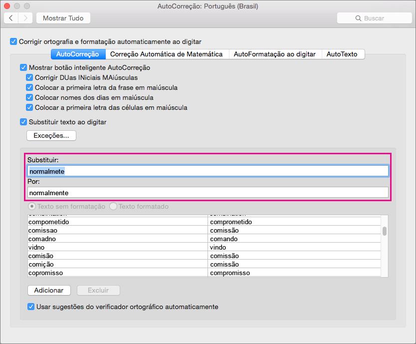 Adicione ou modifique itens selecionados na lista de AutoCorreção digitando nas caixas Substituir e Por.