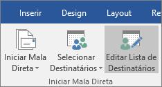 Como parte da mala direta do Word, na guia correspondências, no grupo Iniciar Mala direta, escolha Editar lista de destinatários.