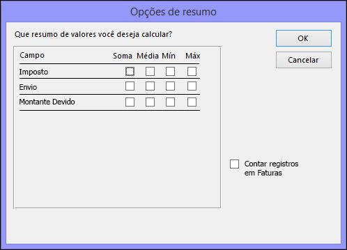 Selecione como deseja que os valores de resumidos sejam calculados na caixa de diálogo Opções de Resumo