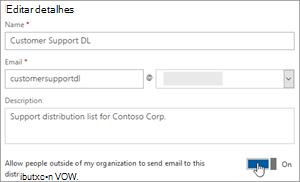 Captura de tela: Ativar o botão de alternância para permitir que os membros externos enviar para um dl