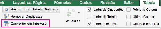 Na guia Tabela, selecione Converter em Intervalo