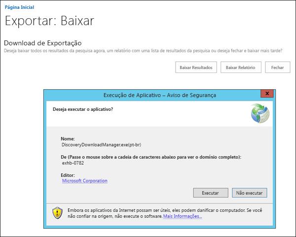 Aviso de segurança para eDiscovery Download Manager