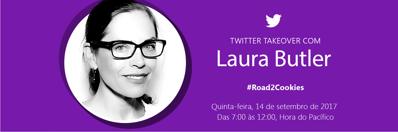 Twitter Takeover com Laura Butler