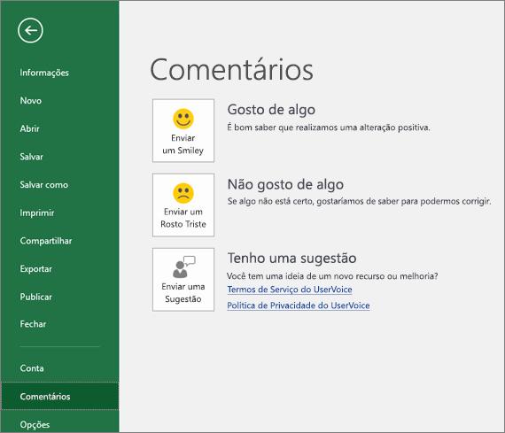 Clique em Arquivo > Comentários para enviar comentários ou sugestões sobre o Excel para a Microsoft