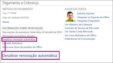 """Captura de tela da seção Informações de Renovação com o link """"Desativar renovação automática"""" selecionado."""