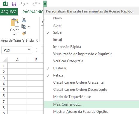 Use o menu suspenso Personalizar Ferramentas de Acesso Rápido para acessar os comandos que não estiverem na faixa de opções.