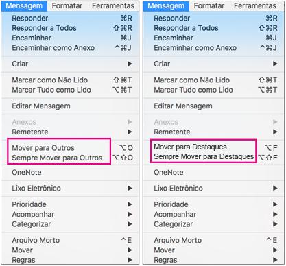 As duas opções no menu Mover para Prioritário são Mover para Prioritário e Mover Sempre para Prioritário