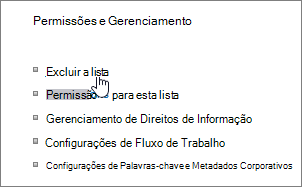Caixa de diálogo de configurações de lista com a opção Excluir esta lista realçado