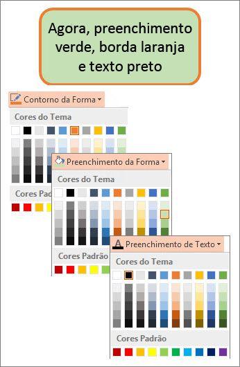 Uma forma com novas cores de preenchimento, texto e borda
