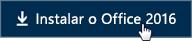 Início Rápido para funcionários: Botão Instalar o Office 2016