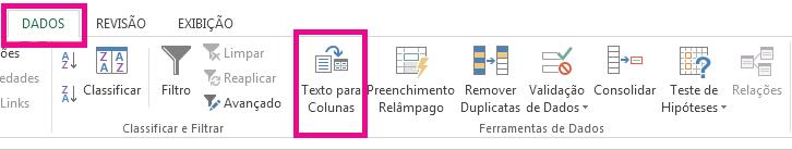 """O ícone de """"Texto para colunas"""" está na guia Dados."""